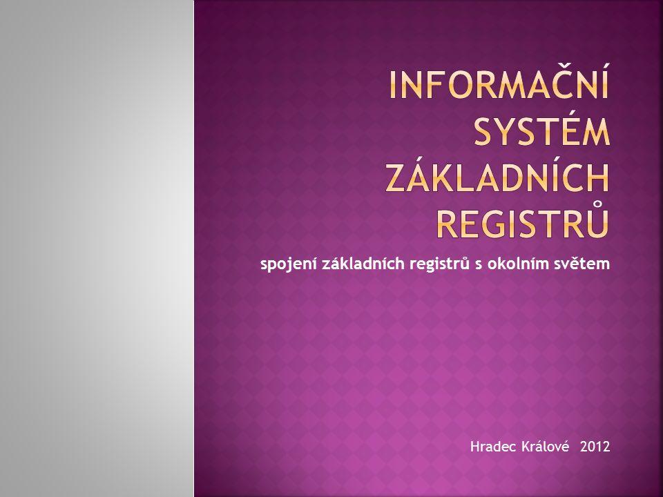 spojení základních registrů s okolním světem Hradec Králové 2012