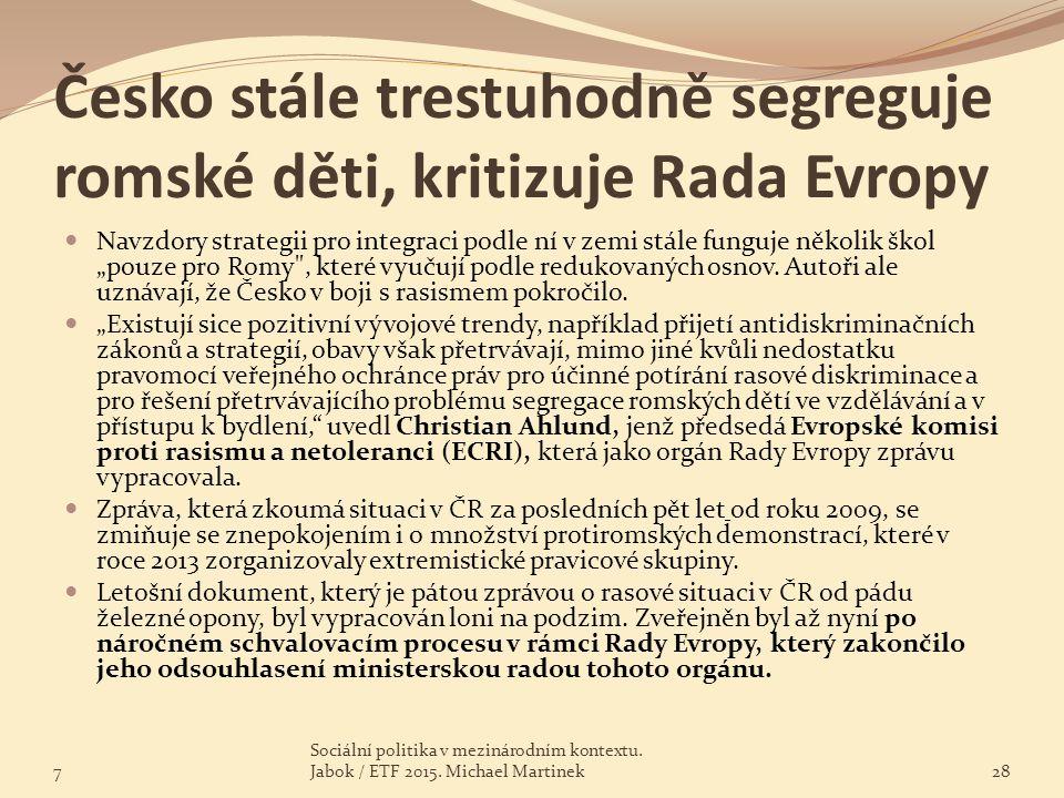 """Česko stále trestuhodně segreguje romské děti, kritizuje Rada Evropy Navzdory strategii pro integraci podle ní v zemi stále funguje několik škol """"pouz"""