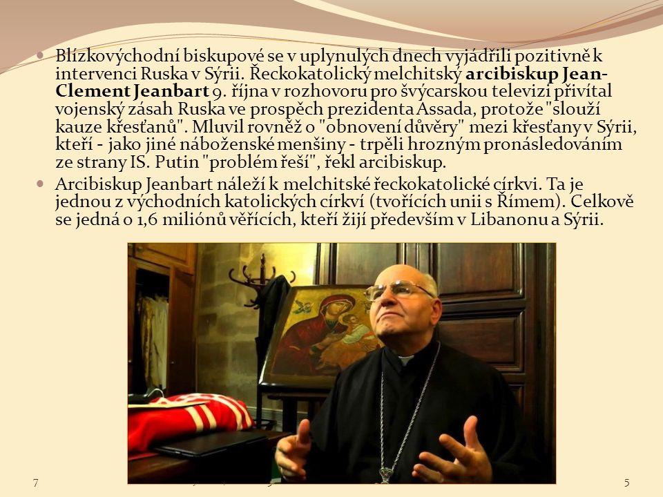 Blízkovýchodní biskupové se v uplynulých dnech vyjádřili pozitivně k intervenci Ruska v Sýrii. Řeckokatolický melchitský arcibiskup Jean- Clement Jean