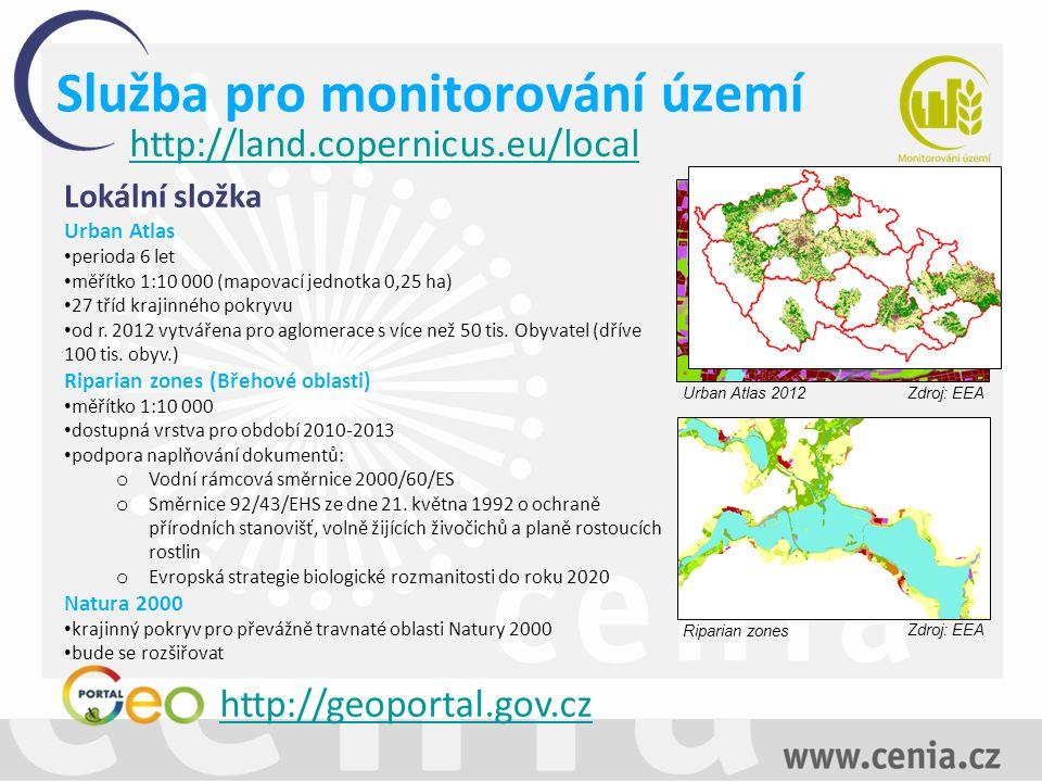 Služba pro monitorování území http://land.copernicus.eu/local Lokální složka Urban Atlas perioda 6 let měřítko 1:10 000 (mapovací jednotka 0,25 ha) 27 tříd krajinného pokryvu od r.