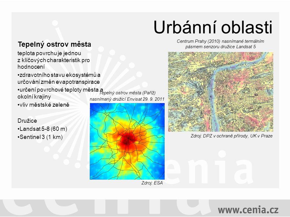 Urbánní oblasti Tepelný ostrov města teplota povrchu je jednou z klíčových charakteristik pro hodnocení zdravotního stavu ekosystémů a určování změn evapotranspirace určení povrchové teploty města a okolní krajiny vliv městské zeleně Družice Landsat 5-8 (60 m) Sentinel 3 (1 km) Centrum Prahy (2010) nasnímané termálním pásmem senzoru družice Landsat 5 Zdroj: DPZ v ochraně přírody, UK v Praze Zdroj: ESA Tepelný ostrov města (Paříž) nasnímaný družicí Envisat 29.