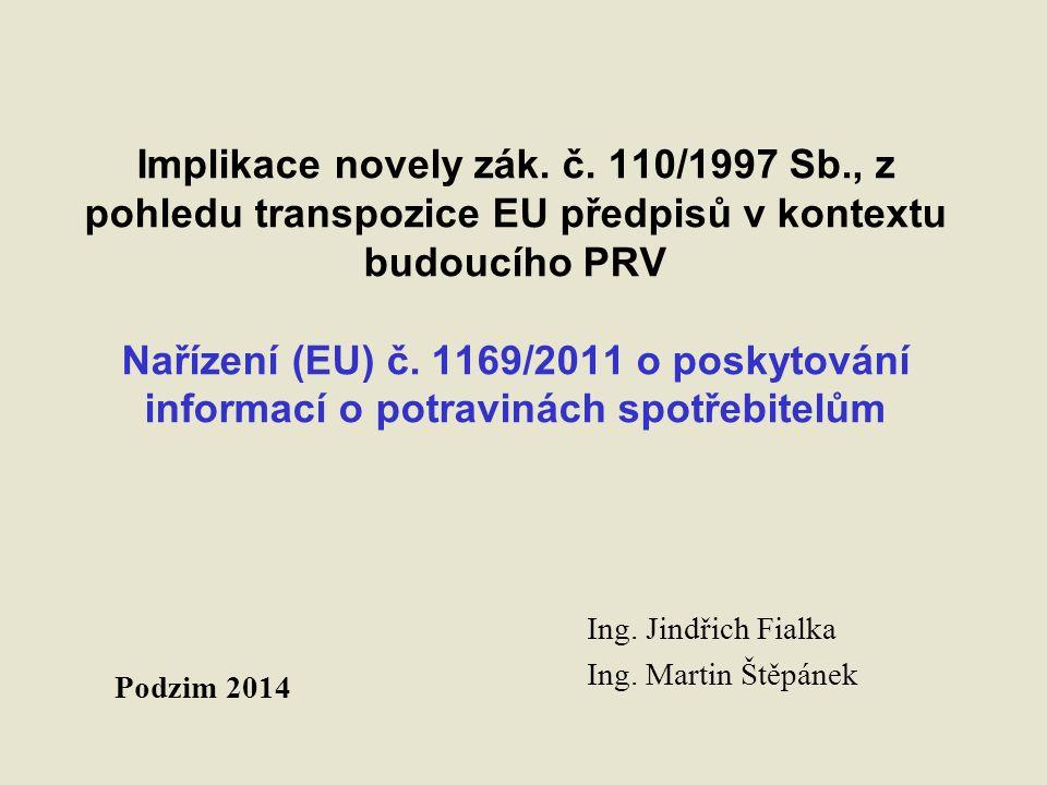 Bez lepku nařízení (EU) č.828/2014 použije se od 20.