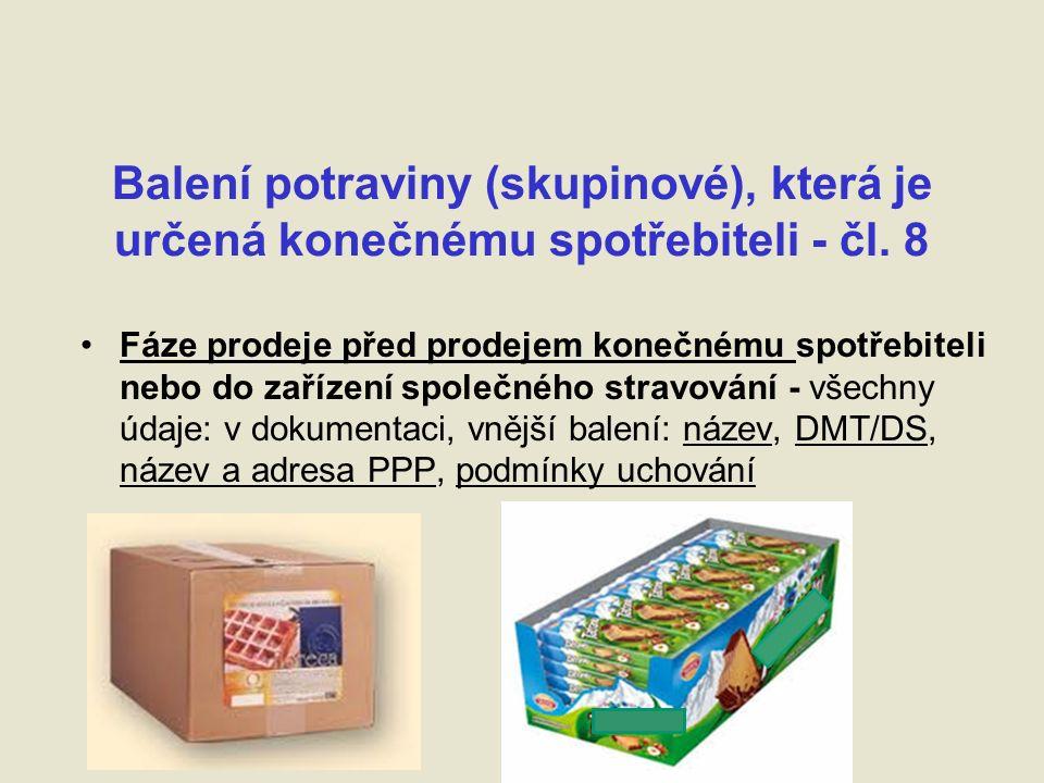Balení potraviny (skupinové), která je určená konečnému spotřebiteli - čl.
