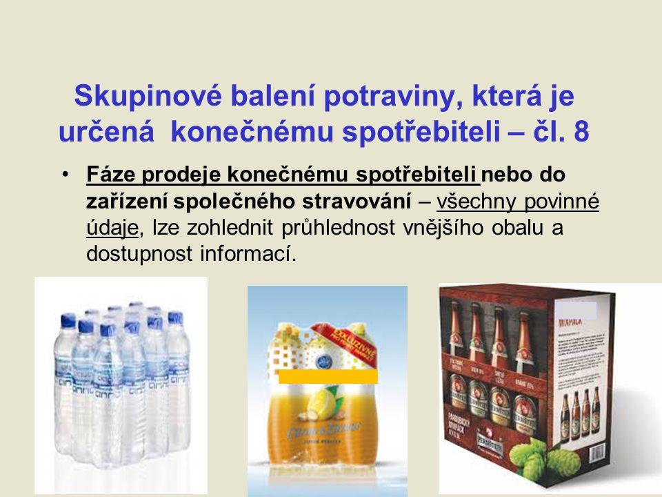 Skupinové balení potraviny, která je určená konečnému spotřebiteli – čl.