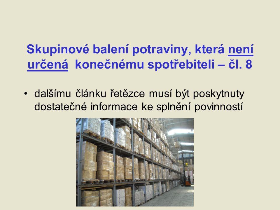 Skupinové balení potraviny, která není určená konečnému spotřebiteli – čl.