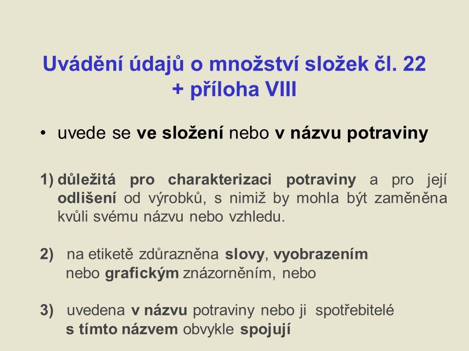 Uvádění údajů o množství složek čl.