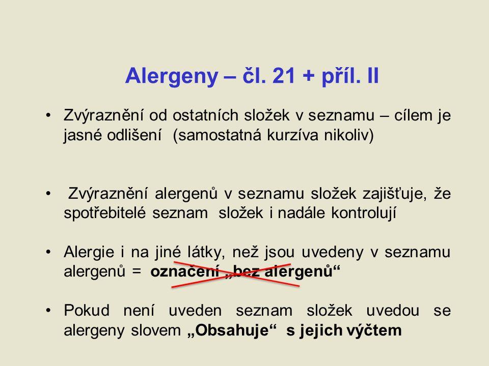 Alergeny – čl. 21 + příl.