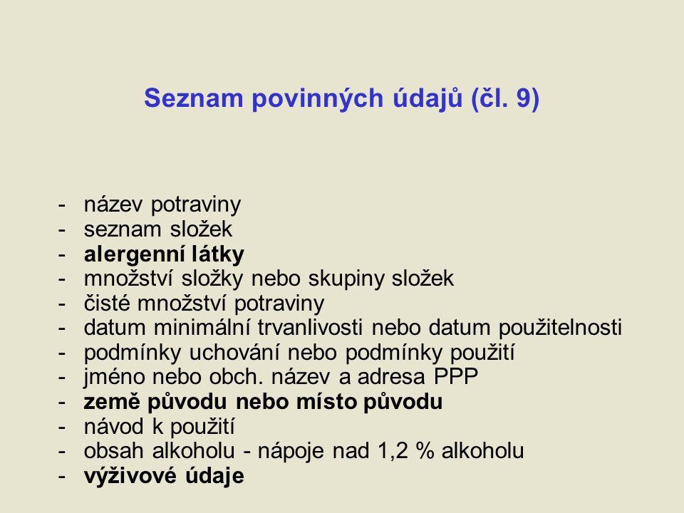 Čisté množství – čl.23 + příl. IX 110/1997 Sb.