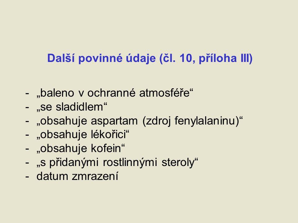 Čisté množství – čl.23 + příl. IX potraviny v nálevu – č.