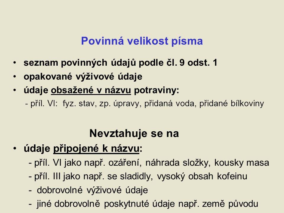 Povinná velikost písma seznam povinných údajů podle čl.