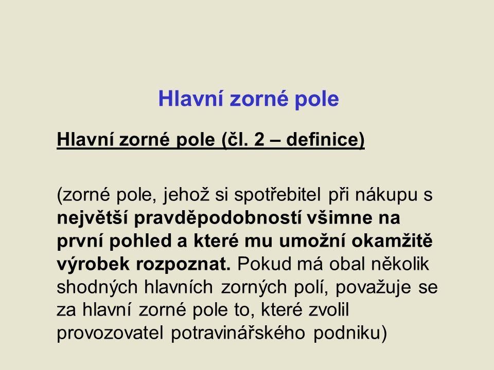 Hlavní zorné pole Hlavní zorné pole (čl.