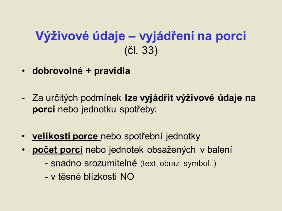 Výživové údaje – vyjádření na porci (čl.