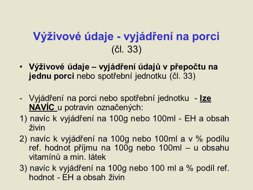 Výživové údaje - vyjádření na porci (čl.