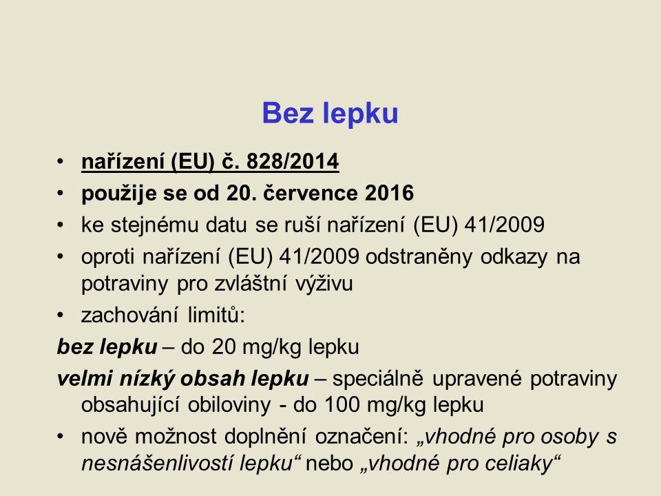 Bez lepku nařízení (EU) č. 828/2014 použije se od 20.