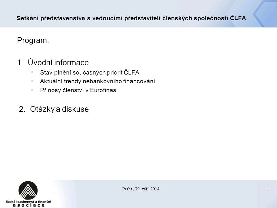 2 Setkání představenstva ČLFA s vedoucími představiteli členských společností 30.