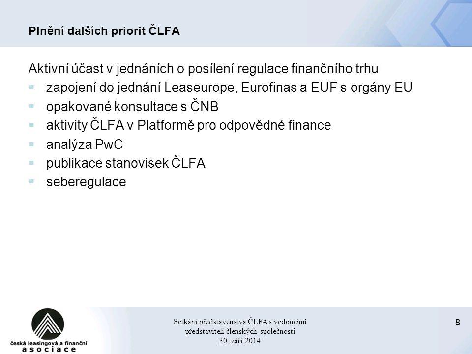 9 Setkání představenstva ČLFA s vedoucími představiteli členských společností 30.
