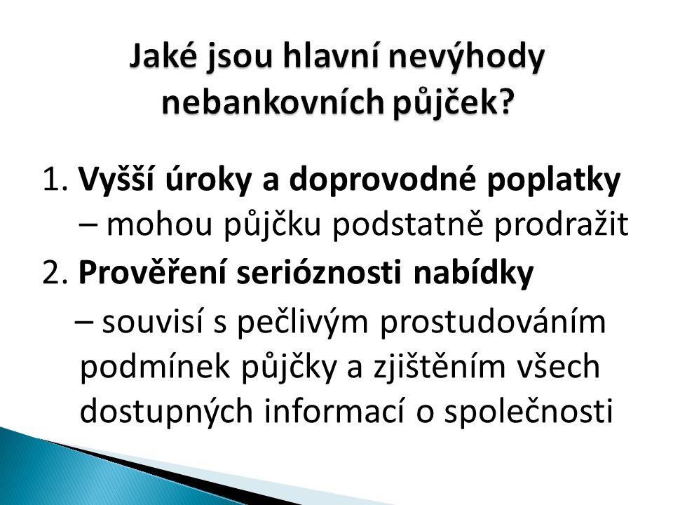 Použité zdroje: NAVRÁTILOVÁ, P.– Finanční gramotnost – učebnice žáka.