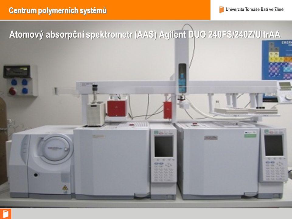 Centrum polymerních systémů Atomový absorpční spektrometr (AAS) Agilent DUO 240FS/240Z/UltrAA