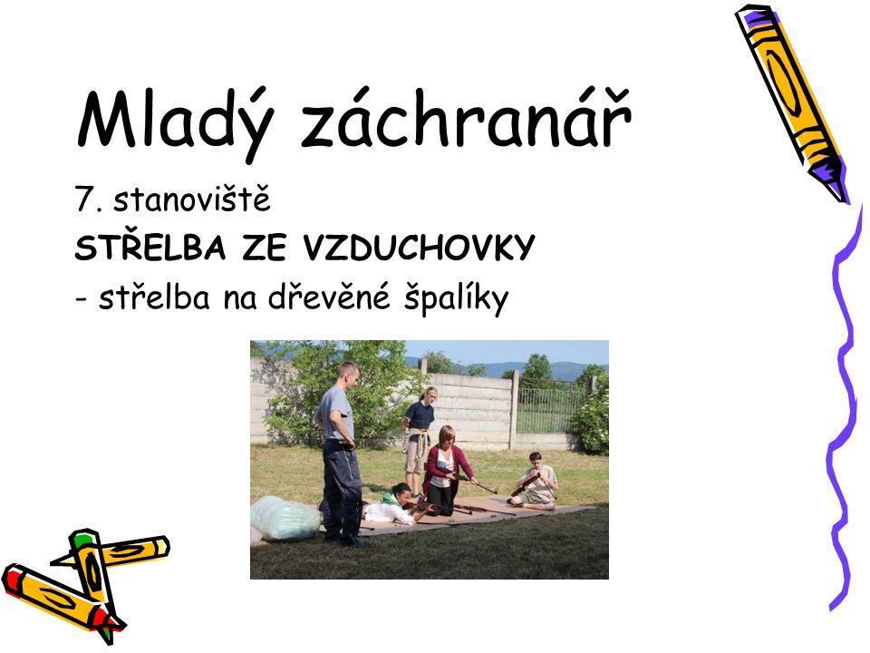 Mladý záchranář 7. stanoviště STŘELBA ZE VZDUCHOVKY - střelba na dřevěné špalíky
