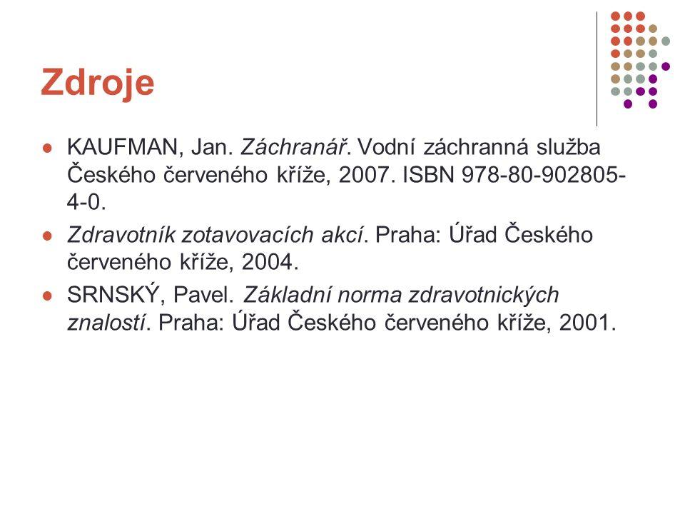 Zdroje KAUFMAN, Jan. Záchranář. Vodní záchranná služba Českého červeného kříže, 2007.