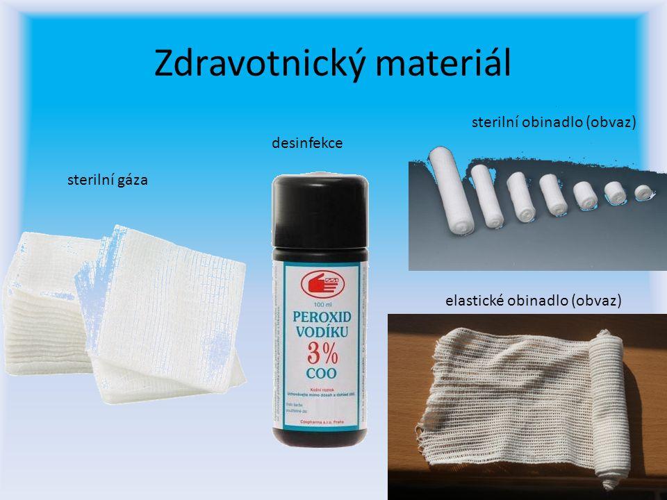 Zdravotnický materiál desinfekce sterilní obinadlo (obvaz) elastické obinadlo (obvaz) sterilní gáza