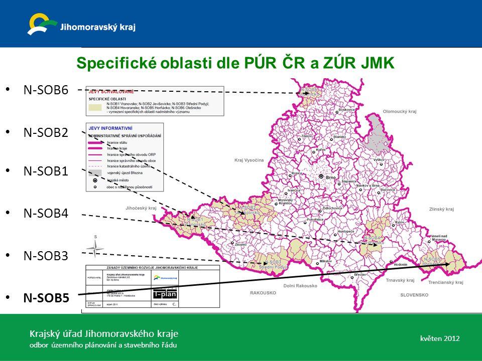Specifické oblasti dle PÚR ČR a ZÚR JMK N-SOB6 N-SOB2 N-SOB1 N-SOB4 N-SOB3 N-SOB5 Krajský úřad Jihomoravského kraje odbor územního plánování a stavebního řádu květen 2012