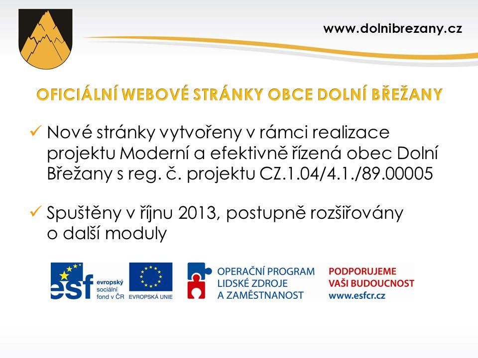 Nové stránky vytvořeny v rámci realizace projektu Moderní a efektivně řízená obec Dolní Břežany s reg. č. projektu CZ.1.04/4.1./89.00005 Spuštěny v ří