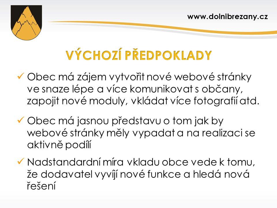 Moderní a graficky příjemný web Uživatelsky přehledný web s dobrou strukturou Bezbariérově přístupný web splňující všechny zákonné povinnosti Technicky dobře řešený web www.dolnibrezany.cz