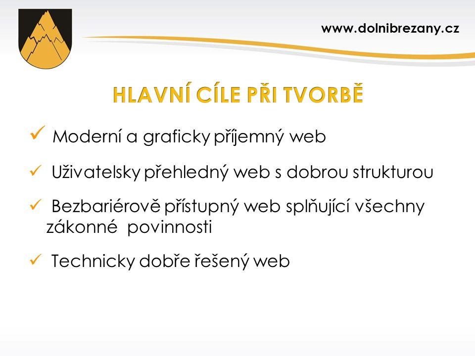 Moderní a graficky příjemný web Uživatelsky přehledný web s dobrou strukturou Bezbariérově přístupný web splňující všechny zákonné povinnosti Technick