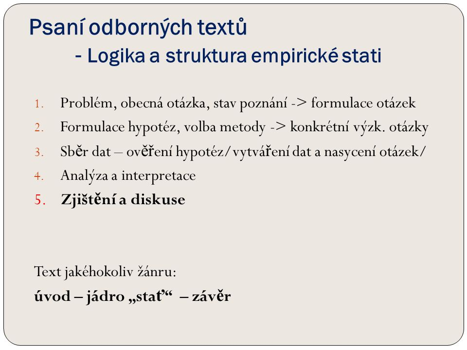 Psaní odborných textů - Logika a struktura empirické stati 1.