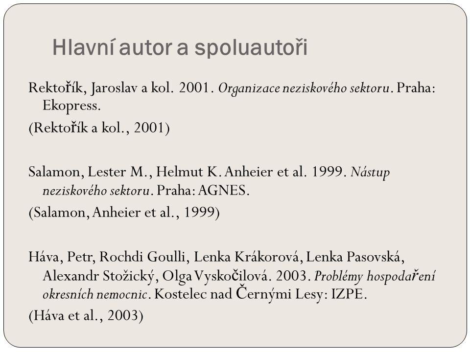 Hlavní autor a spoluautoři Rekto ř ík, Jaroslav a kol.