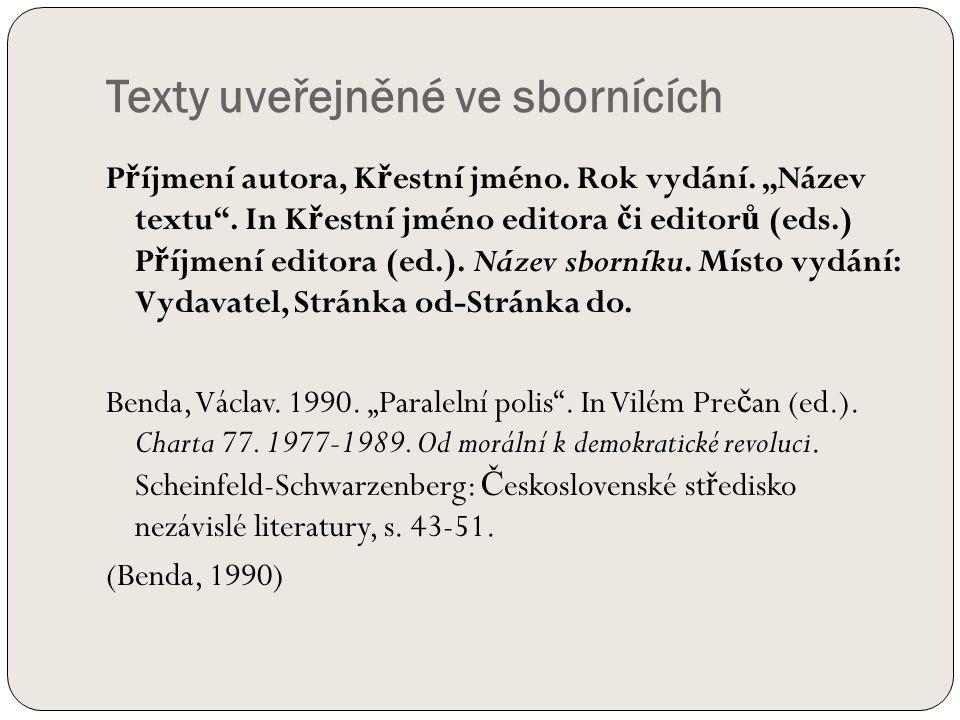 Texty uveřejněné ve sbornících P ř íjmení autora, K ř estní jméno.