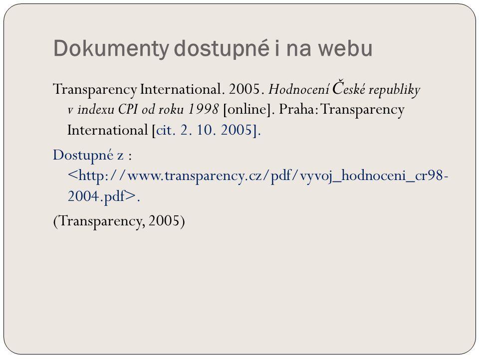 Dokumenty dostupné i na webu Transparency International.
