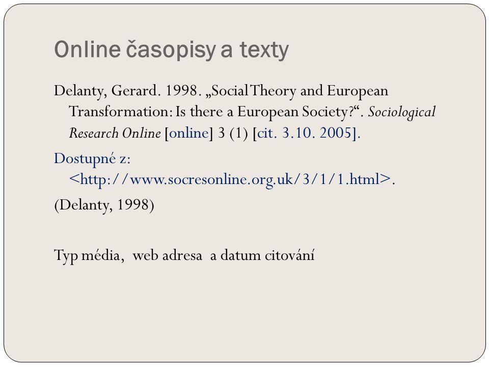 Online časopisy a texty Delanty, Gerard. 1998.