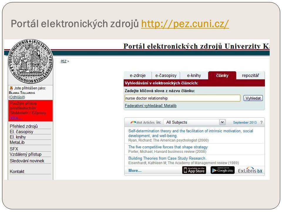 Portál elektronických zdrojů http://pez.cuni.cz/http://pez.cuni.cz/