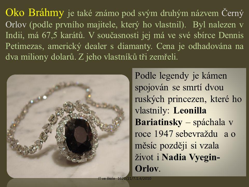 Oko Bráhmy je také známo pod svým druhým názvem Černý Orlov (podle prvního majitele, který ho vlastnil).