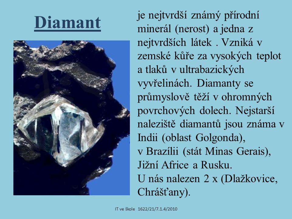 je nejtvrdší známý přírodní minerál (nerost) a jedna z nejtvrdších látek.