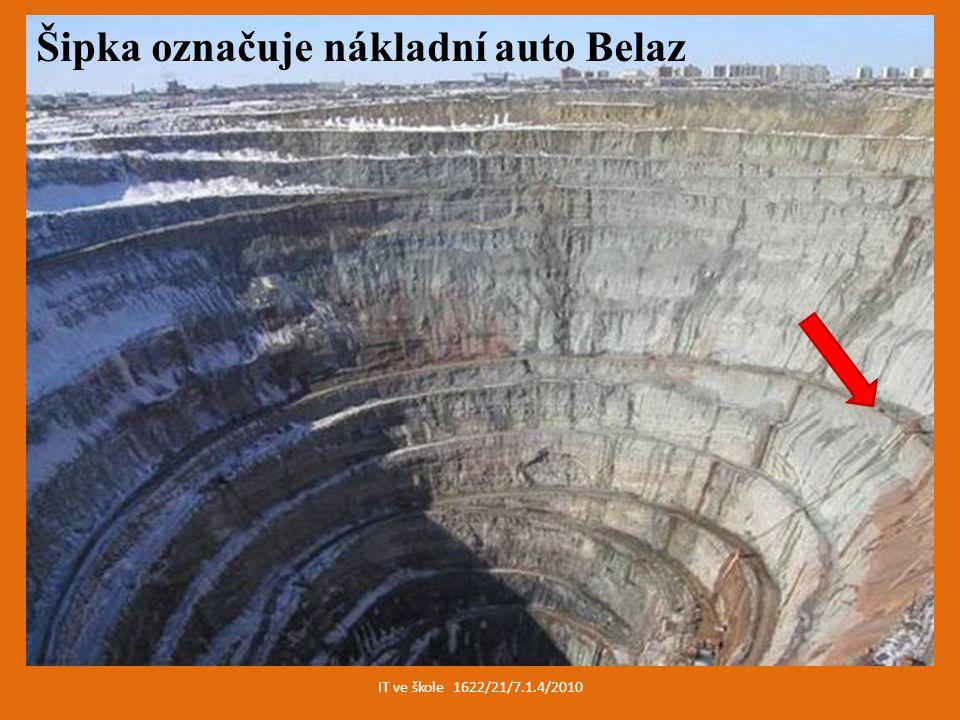 IT ve škole 1622/21/7.1.4/2010 Šipka označuje nákladní auto Belaz