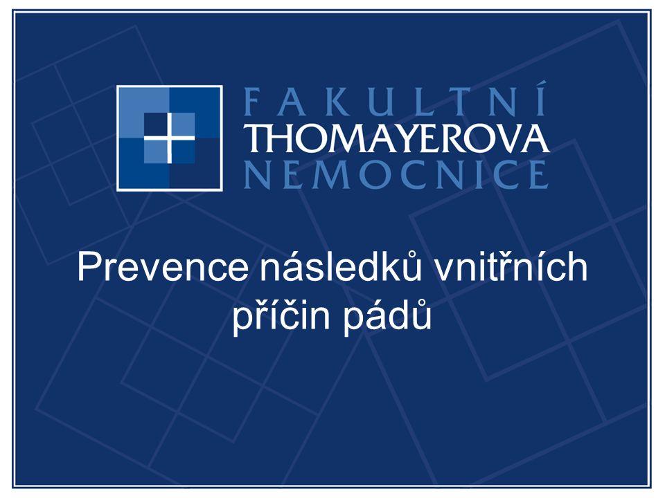 Prevence následků vnitřních příčin pádů