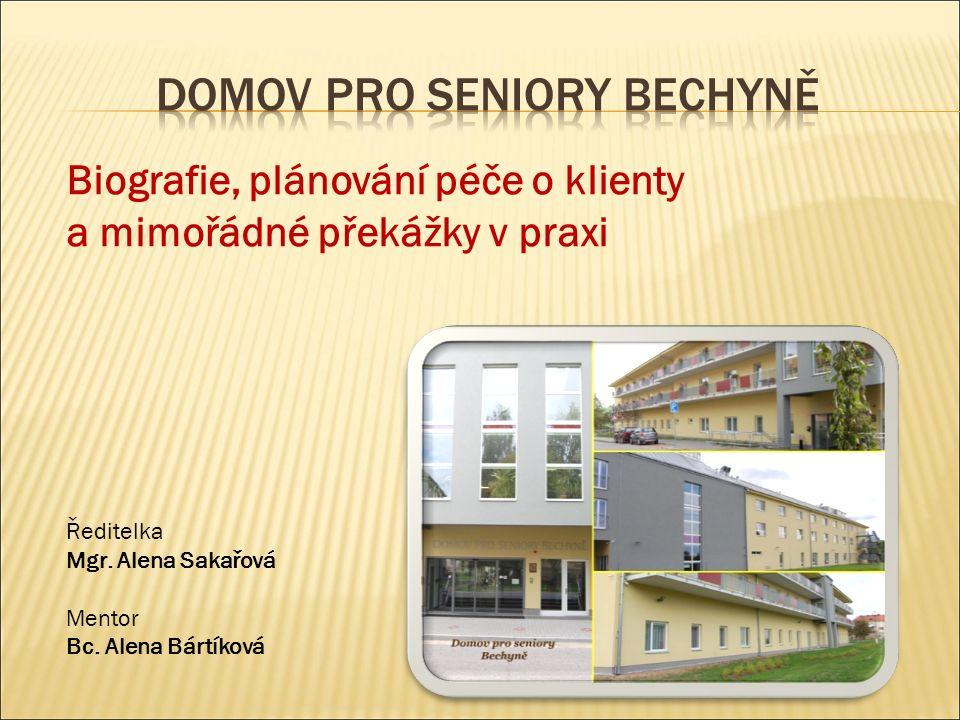 Ředitelka Mgr. Alena Sakařová Mentor Bc.