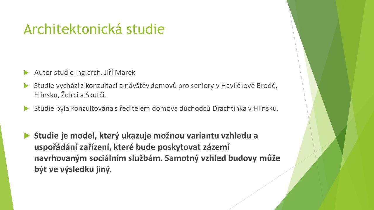 Architektonická studie  Autor studie Ing.arch.