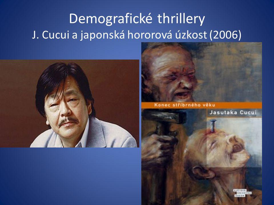 Demografické thrillery J. Cucui a japonská hororová úzkost (2006)