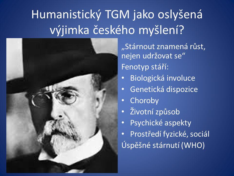 Humanistický TGM jako oslyšená výjimka českého myšlení.