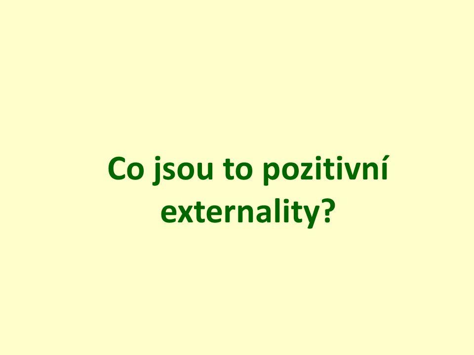 Co jsou to pozitivní externality?