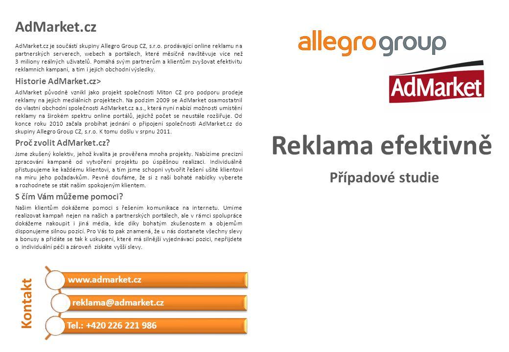 Reklama efektivně Případové studie AdMarket.cz AdMarket.cz je součástí skupiny Allegro Group CZ, s.r.o.