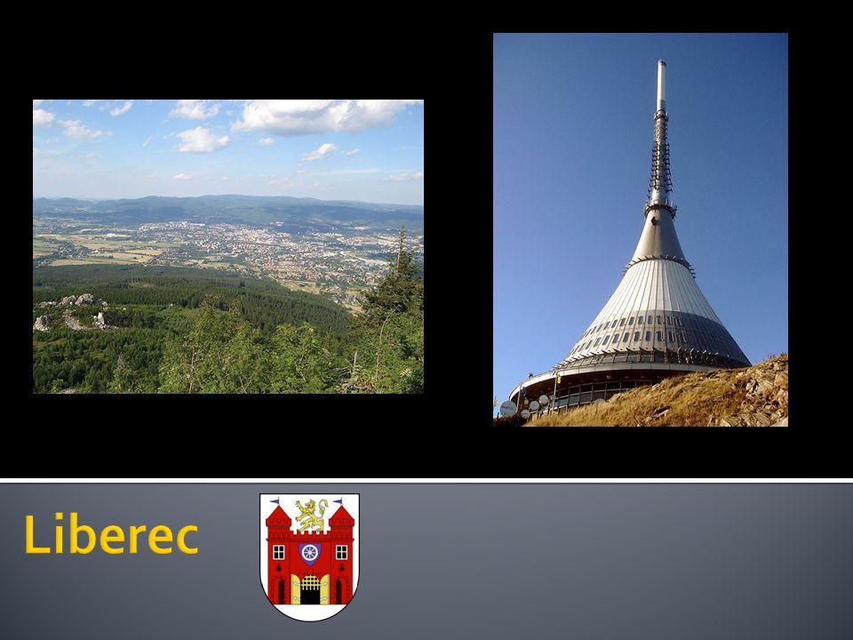 Město v Severních Čechách Dominantou Liberce je hora Ještěd se stejnojmenným hotelem.