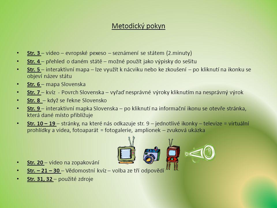 Metodický pokyn Str. 3 – video – evropské pexeso – seznámení se státem (2.minuty) Str.