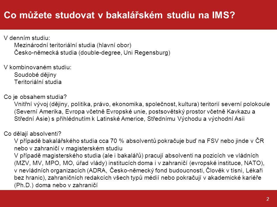 Co můžete studovat v bakalářském studiu na IMS.