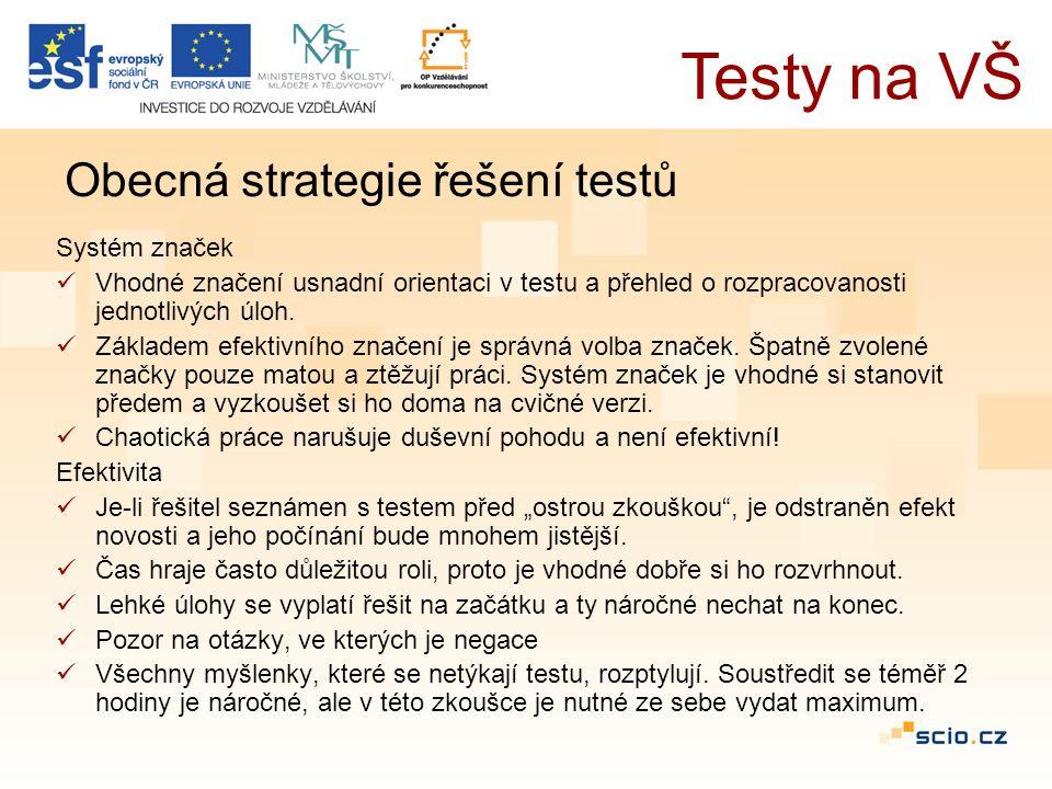 Systém značek Vhodné značení usnadní orientaci v testu a přehled o rozpracovanosti jednotlivých úloh.