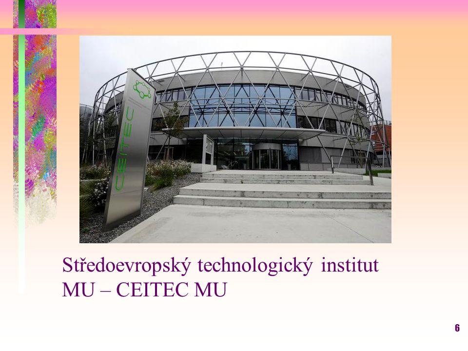 6 Středoevropský technologický institut MU – CEITEC MU